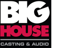 Big House Casting & Audio